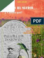 Darwin Ha Muerto Y Ahora Que