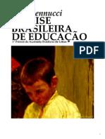 A Crise Brasileira Da Educacao de Sud Mennucci