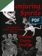O. Snuffin - Conjuring Spirits; Manual of Goetic & Enochian Sorcery