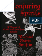 O. Snuffin - Conjuring Spirits; Manual of Goetic & Enochian Sorcery