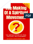 The Making of a Spiritual Movement