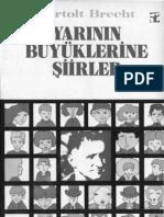 Bertolt Brecht Yarinin Buyuklerine Siirler