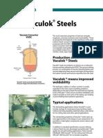 Vaculok Steels