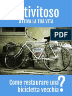 Come Restaurare Una Bicicletta Vecchia?