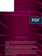 Politics vs. Science Opposing the Food Pyramid