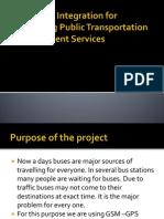 GPS-GSM Integration for Enhancing Public Transportation Management Services
