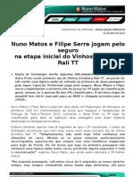 COMUNICADO DE IMPRENSA | NUNO MATOS - VINHOS ERVIDEIRA RALI TT DIA 1