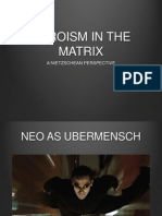 Heroism in the Matrix - A Nietzschean Perspective