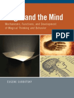 Eugene Subbotsky Magic and the Mind Mechanisms, Functions, And Development of Magical Thinking and Behavior 2010