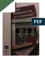Steiman - Qué debatimos hoy en la Didáctica cap. 1