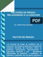 Factores de Riesgo Relacionado a La Adiccion - Ps. Carlos Frias Liau-hing