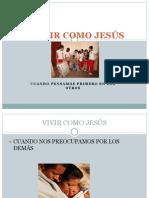 VIVIR COMO JESÚS