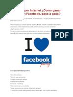 Negocios Por Internet Como Ganar Dinero Con Facebook, Paso a Paso