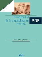 119100316 El Nacimiento de La Arqueologia Moderna 1798 1945 Eve Gran Aymerich PDF