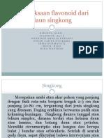Pemeriksaan Flavonoid Dari Daun Singkong