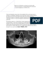 There is Evidence of Dentigerous Cyst Formation Occurring in Association With Impacted Third Molars
