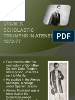 Triumphs in Ateneo, 1872-77