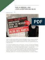 Muriendo Por La Verdad Una Entrevista Con La Editora Del Blog Del Narco