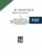 Bird Houses Boys Can Build, A. F. Siepert, 1917