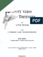Ortvay Tivadar - Pozsony város története (1892) 1.kötet