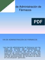 VIA DE ADMINISTRACIÓN DE FÁRMACOS