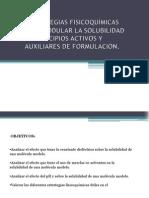 ESTRATEGIAS FISICOQUÍMICAS PARA MODULAR LA SOLUBILIDAD DE PRINCIPIOS ACTIVOS Y AUXILIARES DE FORMULACIÓN.