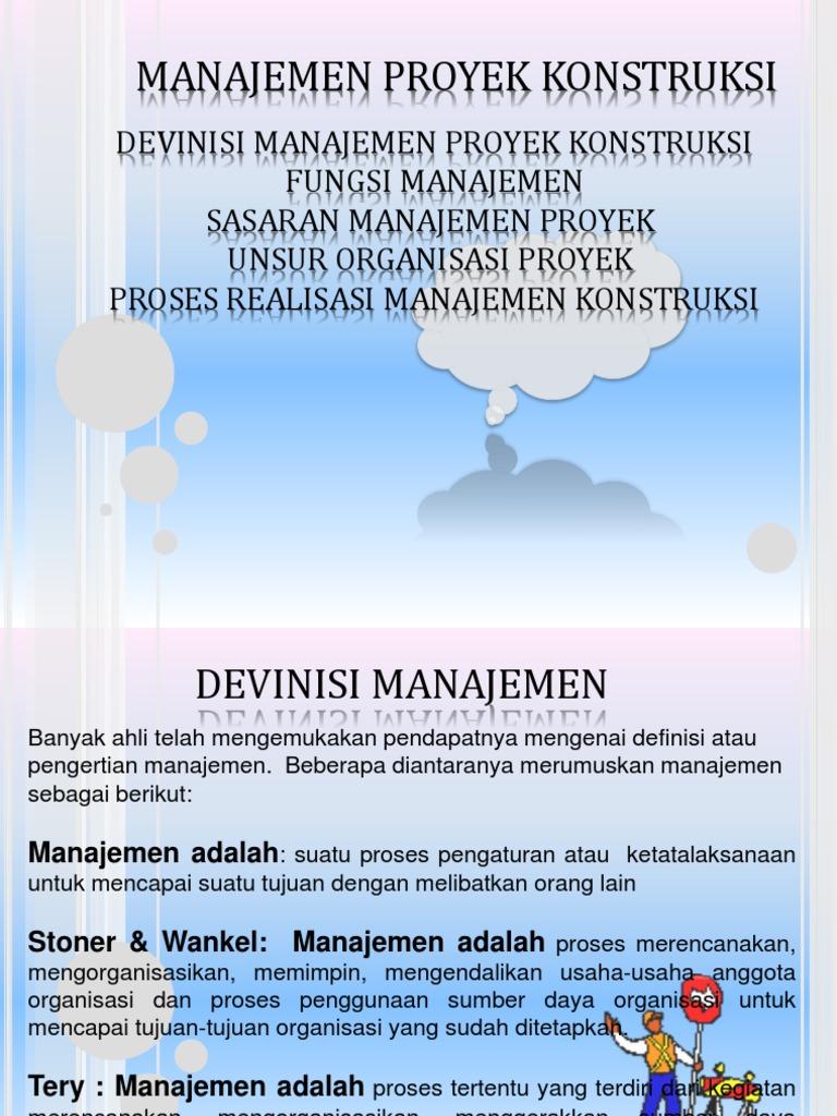 Pengertian manajemen proyek konstruksi menurut para ahli