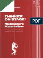 Sloterdijk Peter - Thinker on Stage, Nietzche's Materialism