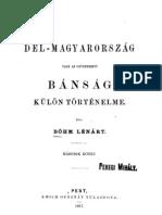 Böhm Lénárt - Dél Magyarország vagy az ugynevezett Bánság külön történelme 2.kötet 1867.