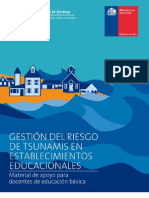 Gestión del riesgo de tsunamis en establecimientos educacionales Material de apoyo para educación básica.