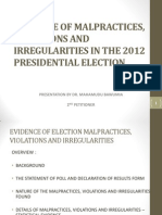 Powerpoint Presentation of the Evidence of Irregularities & Malpractices in the 2012 Presidential Election