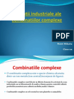 Aplicatii Industriale Ale Combinatiilor Complexe