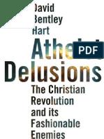 Atheist Delusions - David Bentley Hart