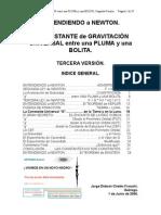 La CONSTANTE de GRAVITACIÓN UNIVERSAL entre una PLUMA y una BOLITA.TERCERA VERSIÓN.