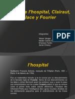 Aporte de h'Ospital, Clairaut, Laplace y Fourier
