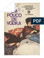 B131-Lou Carrigan-Um Pouco de Vodka