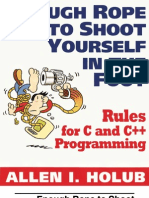 Enough Rope to Shoot Yourself in the Foot Rules for C and C Programming