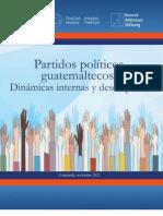 Partidos Politicos Guatemaltecos Dinamicas Internas y Desempeno Asies