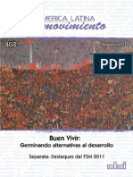 Gudynas, Eduardo. 2011. Buen Vivir: Germinando alternativas al desarrollo.