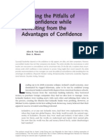 Avoiding the Pitfalls of Overconfidence