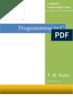 Programming in C by Kute T. B.