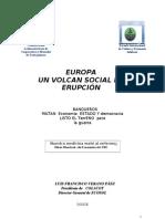 OCT. 12  EUROPA UN VOLCAN SOCIAL EN ERUPCIÓN