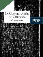 La Constitucion de Cordoba - Comentada - Pedro Jose Frias y Otros