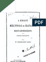 Ferdinandy Gejza dr. - A királyi méltóság és hatalom Magyarországon-közjogi tanúlmány 1895.