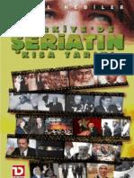 Halil Nebiler - Seriatin Kısa Tarihi