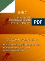 BAB 7 Cabaran & Pemupukan Hubungan Etnik