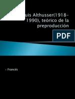 Louis Althusser(1918-1990), teórico de la preproducción