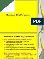 005 Norma Dan Etika Pemasaran