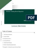 Lehman Trading Book Migration 2-7-08