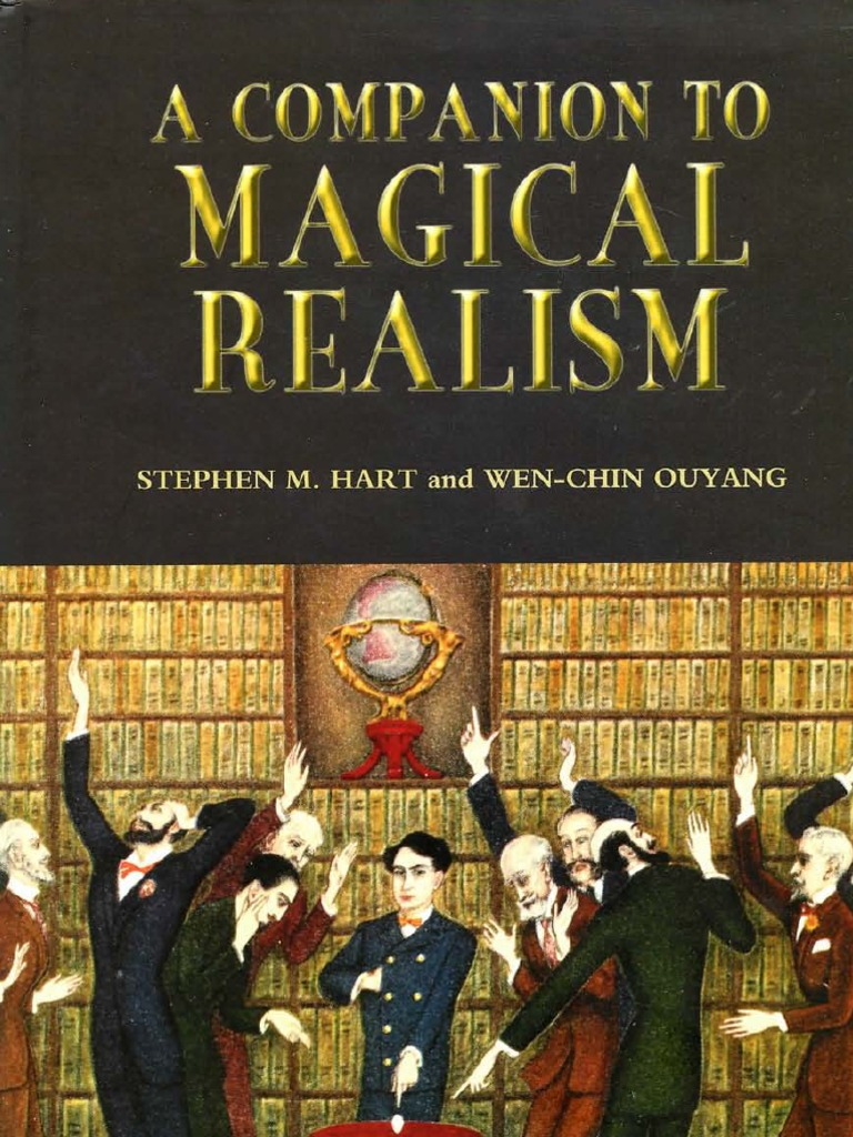 What is the thesis for Magical Realism in Spanish American Literature. ( Luis Leal, 1967) Please Help!!!!!!!!!?